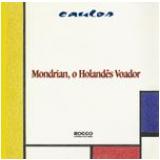 Mondrian, o Holandês Voador - Caulos