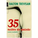 35 Noites de Paix�o - Dalton Trevisan