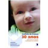 Instituto da Criança 30 Anos