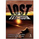 Lost e a Filosofia - William Irwin