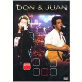 Don & Juan - Ao Vivo (DVD) - Don e Juan