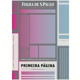 Primeira Página: 7ª Edição - Folha de S.Paulo