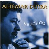 Altemar Dutra - Saudade (CD) - Altemar Dutra