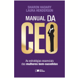 Manual Da CEO - Sharon Hadary, Laura Henderson