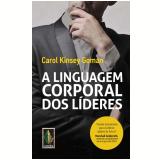 A Linguagem Corporal dos L�deres - Carol Kinsey Goman