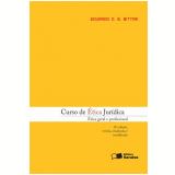 Curso de Ética Jurídica - Eduardo C. B. Bittar