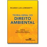 Teoria Geral Do Direito Ambiental - Ricardo Luis Lorenzetti