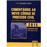 Comentários Ao Novo Código De Processo Civil - J. E. Carreira Alvim