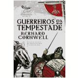 Guerreiros da Tempestade (Vol. 9) - Bernard Cornwell