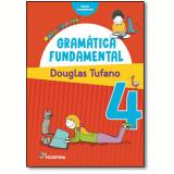 Gramática Fundamental - 4º Ano - Douglas Tufano