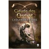 Cidada dos Ossos (Vol. 1) - Cassandra Clare