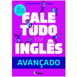 Fale Tudo Em Inglês - José Roberto A. Igreja