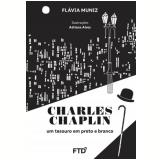 Charles Chaplin - Flávia Muniz