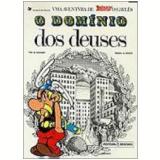 Asterix e o Domínio dos Deuses - A. Uderzo, R. Goscinny
