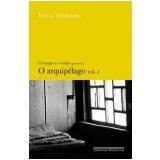 O Arquipélago (Vol. 2) - Erico Verissimo