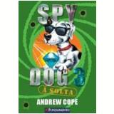 Spy Dog (Vol. 3)