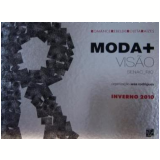 Moda + Visão - Inverno 2010 - Iesa Rodrigues (Org.)