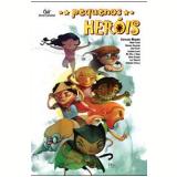 Pequenos Heróis - Estevão Ribeiro
