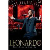 Leonardo - Esse Alguém Sou Eu Ao Vivo (DVD) - Leonardo