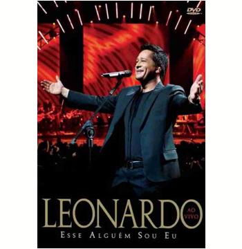 Leonardo - Esse Alguém Sou Eu Ao Vivo (DVD)