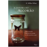 A Leitora do Alcor�o - G. Willow Wilson