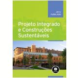 Projeto Integrado E Construções Sustentáveis - Jerry Yudelson