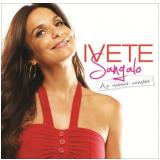 Ivete Sangalo - As Nossas Canções (CD) - Ivete Sangalo