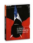 O �dio � Democracia