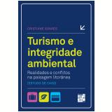 Turismo e integridade ambiental (Ebook) - Cristiane Soares