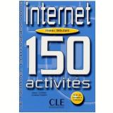 Internet 150 Activites - Niveau Debutant (Livre + Corriges)