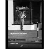 My Summer with Eddie - Volume One (Ebook) -