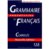 Grammaire Progressive Du Français Intermediaire - Corriges - Vários autores