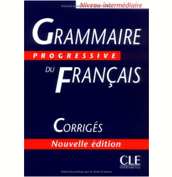 Grammaire Progressive Du Français Intermediaire - Corriges