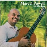 Marcel Powell - Só Baden (CD) - Marcel Powell
