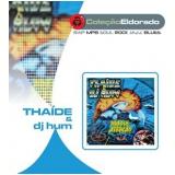 Thaide e Dj Hum - Preste Atenção (CD) - Thaide E Dj Hum