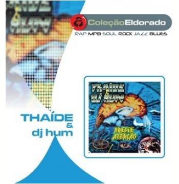 Thaide e Dj Hum - Preste Atenção (CD)