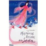 Histórias Tecidas em Seda - Lúcia Hiratsuka