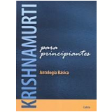 Krishnamurti para Principiantes - Krishnamurti
