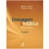 Drenagem Linfática Teoria e Prática 3ª Edição - Albert Leduc, Olivier Leduc