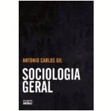 Sociologia Geral - Antonio Carlos Gil