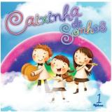 Caixinha Dos Sonhos Vol. 1 (CD) -