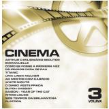 Cinema - Vol. 3 (CD) - Vários Artistas