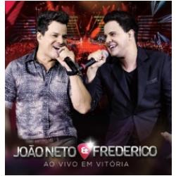 CDs - João Neto & Frederico - Ao Vivo Em Vitória - João Neto, Frederico - 7891430339920