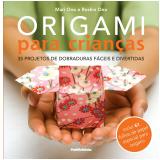 Origami Para Crian�as 35 Projetos De Dobraduras Faceis E Divertidas - Mari Ono