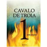 Cavalo De Troia 1 - J. J. Benitez