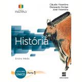 Projeto Múltiplo - História - Ensino Médio - Claudio Vicentino, Gianpaolo Dorigo, José Vicentino