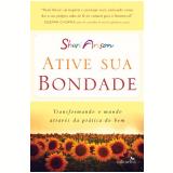 Ative Sua Bondade - Shari Arison