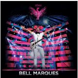 Bell Marques - Fênix (CD) - Bell Marques