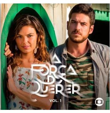 A Força do Querer - Vol. 1 (CD)