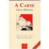 A Carne - Julio Ribeiro